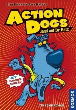 Action Dogs - Jagd auf Dr. Katz
