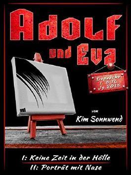 Adolf und Eva: Satirische Groschenhefte, Depeschen I und II