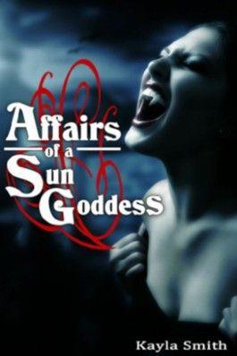 Affairs of a Sun Goddess