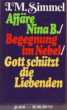 Affäre Nina B. - Begegnung im Nebel - Gott schützt die Liebenden - 02652 6