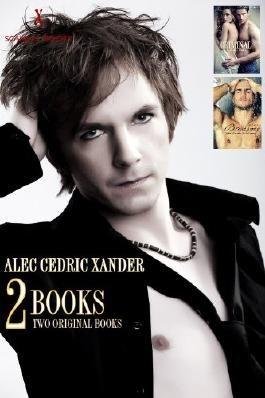 Alec Cedric Xander - Two Original Books (Breakaway & Criminal)