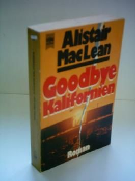 Alistair MacLean: Goodbye Kalifornien