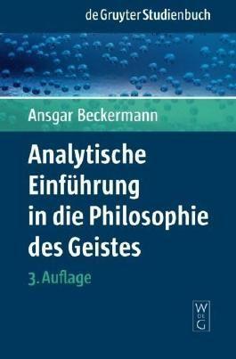 Analytische Einführung in die Philosophie des Geistes (de Gruyter Studienbuch) von Beckermann. Ansgar (2008) Taschenbuch