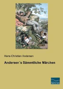Andersen s Sämmtliche Märchen