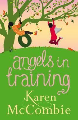 Angels in Training (Angels Next Door Book 2) (Angels Next Door 2)