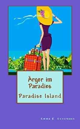 Ärger im Paradies (Paradise Island 1)