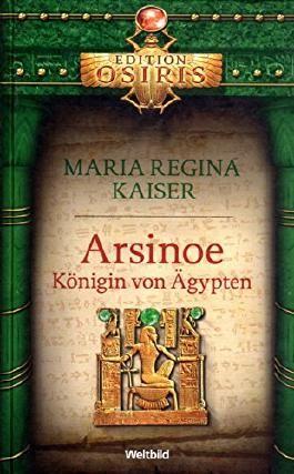 Arsinoe Koenigin von Aegypten Edition Osiris