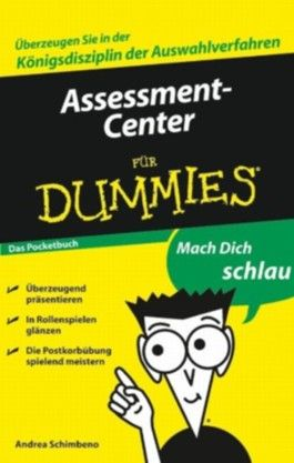 Assessment-Center für Dummies