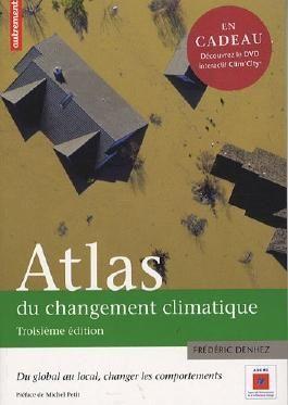 Atlas du changement climatique : Du global au local : changer les comportements (1DVD)