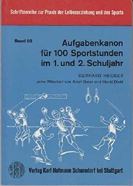 Aufgabenkanon für 100 Sportstunden im 1. und 2. Schuljahr.