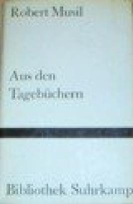Aus den Tagebüchern. [Ausw. von Karl Markus Michel], Bibliothek Suhrkamp , Bd. 90
