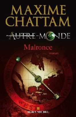 Autre-monde - tome 2:Malronce