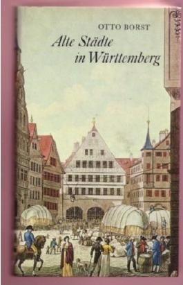 Alte Städte in Württemberg