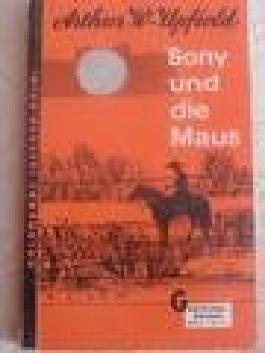 Bony und die Maus. Kriminal- Roman.
