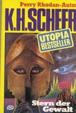 K.H.Scheer-UTOPIA BESTSELLER Taschenbuch 20, Stern der Gewalt (..Perry Rhodan-Autor)