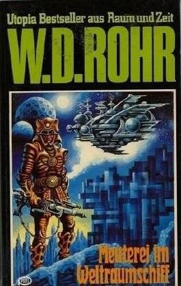 Bd. 08, MEUTEREI AUF DEM WELTRAUMSCHIFF (Utopia Bestseller aus Raum und Zeit)