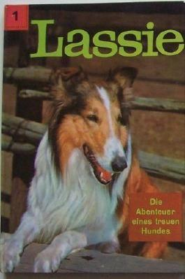 Lassie. Die Abenteuer eines treuen Hundes.