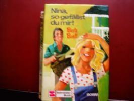 Nina, so gefällst du mir! Roman für junge Mädchen.