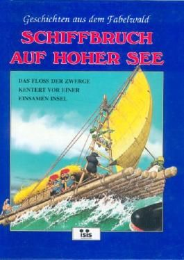 Geschichten aus dem Fabelwald. Schiffbruch auf hoher See