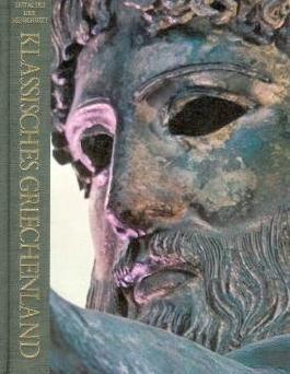 Klassisches Griechenland. Zeitalter der Menschheit. Eine Weltkulturgeschichte