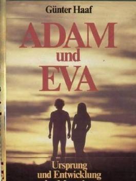 Adam und Eva Ursprung und Entwicklung des Menschen