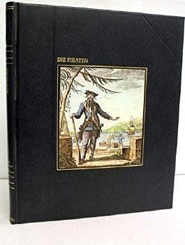 """Die Piraten. Time-Life-Bücher, Reihe """"Die Seefahrer""""."""