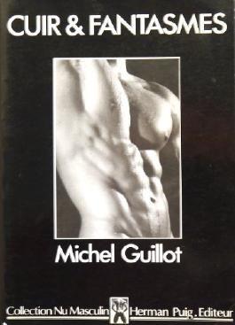 Cuir & Fantasmes. Photographies de Michel Guillot.