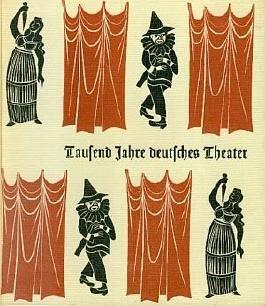 Tausend Jahre deutsches Theater 914-1914 - Mit zahlreichen Abbildungen im Text und montiert auf Tafeln.