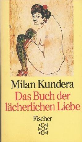 Das Buch der lächerlichen Liebe. Aus dem Tschechischen von Susanna Roth.
