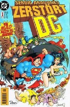 Sergio Aragonés zerstört DC Nr. 1 Vom Mad Maestro des Wahnsinns ! Feb 1999, Dino DC Comics, Comic-Heft