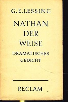 Nathan der Weise Ein dramatisches Gedicht in fünf Aufzügen