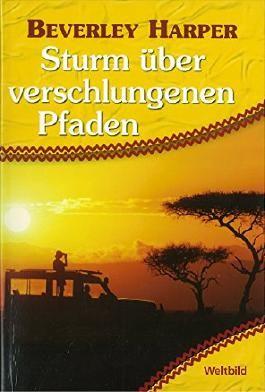Harper Sturm über verschlungenen Pfaden Simbabwe, Weltbild Tb 2004, 541 Seiten