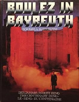 Boulez in Bayreuth