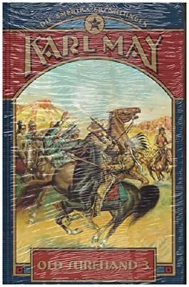 Old Surehand 3. Band. Die Amerika-Erzählungen. Karl May Klassiker in illustrierten Ausgaben.