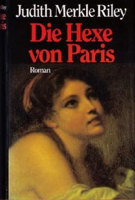 Die Hexe von Paris. Roman.