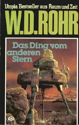 Das Ding vom anderen Stern - Utopia-Roman aus Raum und Zeit