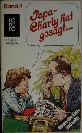 Papa, Charlie hat gesagt...... Band 4