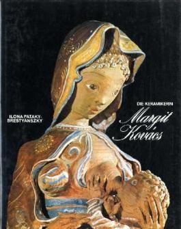 Die Keramikerin. Margit Kovacs