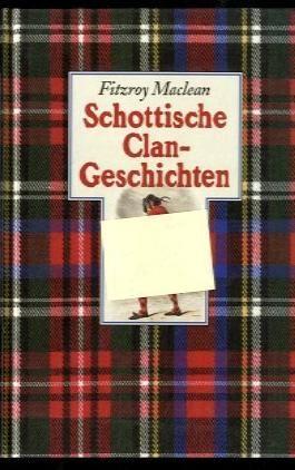 Schottische Clangeschichten .