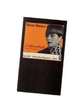 Djuna Barnes: Leidenschaft - Neun Erzählungen