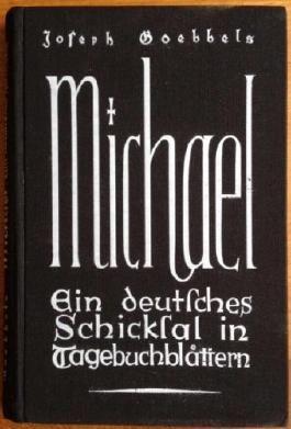 Michael - ein deutsches Schicksal in Tagebuchblättern