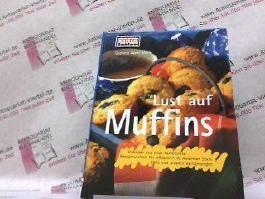 Lust auf Muffins.-