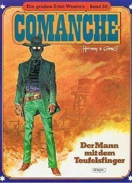 Die grossen Edel-Western Band 20 , Comanche - Der Mann mit dem Teufelsfinger (Hardcover)