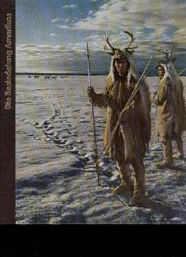 Claiborne die Besiedlung Amerikas, Time Life Reihe die Frühzeit des Menschen, 160 Seiten mit tollen Bildern