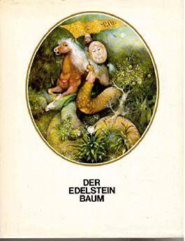 Der Edelsteinbaum. Armenische Märchen