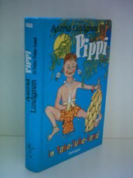 Astrid Lindgren: Pippi in Taka-Tuka-Land [Gebundene Ausgabe] by Astrid Lindgren