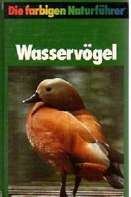 Die Farbigen Naturführer: Wasservögel. Herausgegeben von Gunter Steinbach. Illustriert von Fritz Wendler.