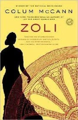 Zoli Publisher: Random House Trade Paperbacks