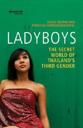 Ladyboys: Inside the Secret World of Thailand's Third Sex