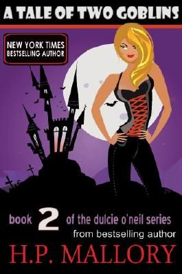 A Tale Of Two Goblins (Dulcie O'Neil Book 2)